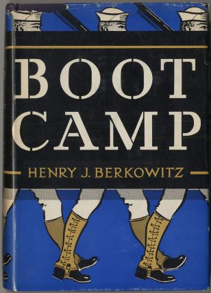 Boot Camp. Henry J. BERKOWITZ.
