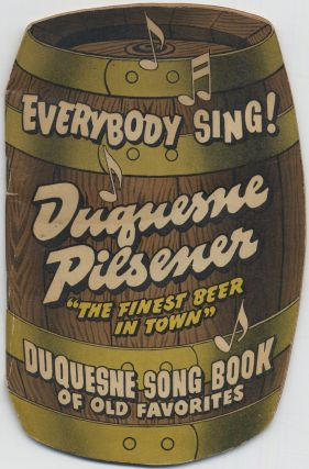 Everybody Sing! Duquesne Song Book of Old Favorites