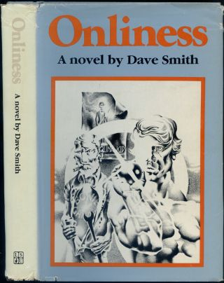 Onliness. Dave SMITH.