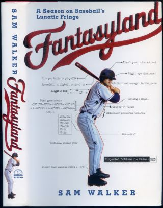 Fantasyland: A Season on Baseball's Lunatic Fringe