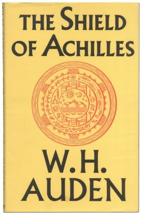 The Shield of Achilles. W. H. AUDEN