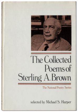 The Collected Poems of Sterling Brown. Sterling A. BROWN