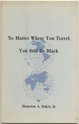 No Matter Where You Travel, You'll still be Black
