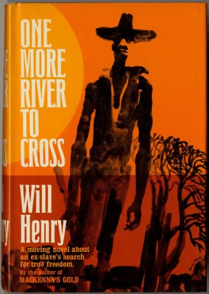 One More River to Cross: The Life and Legend of Isom Dart. Will HENRY