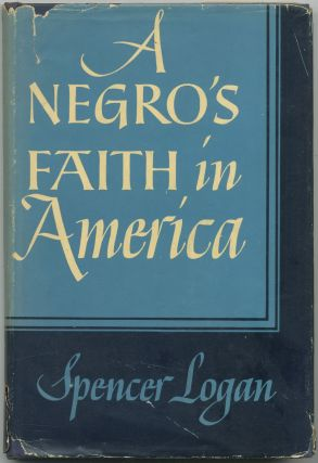 A Negro's Faith in America