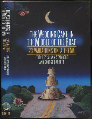 The Wedding Cake in the Middle of the Road: 23 Variations on a Theme