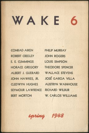 Wake – 6 (Spring 1948). Robert CREELEY, Richard Wilbur, Louis Simpson, Wallace Stevens,...