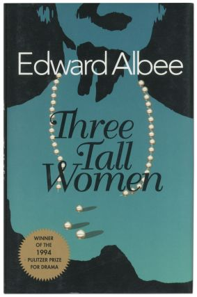 Three Tall Women. Edward ALBEE