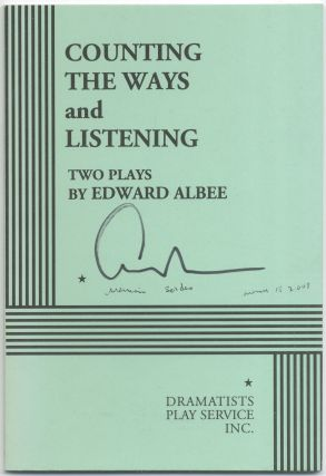 Counting the Ways and Listening. Edward ALBEE