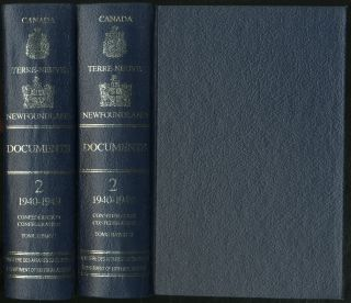 Documents Relatifs Aux Relations Entre Le Canada Et Terre-Neuve - Documents on Relations Between...