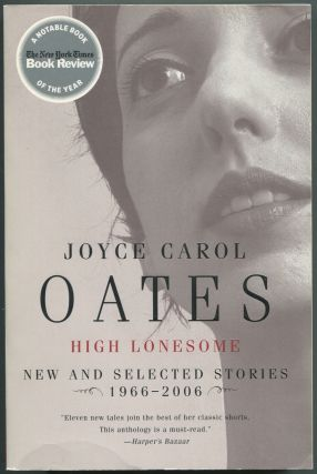 High Lonesome: New & Selected Stories, 1966-2006