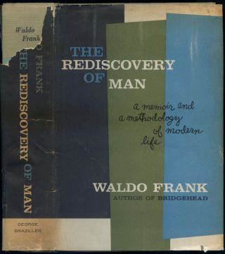 The Rediscovery of Man. Waldo FRANK