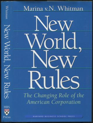 New World, New Rules: The Changing Role of the American Corporation