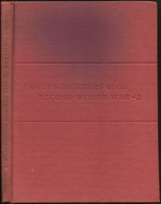 Famous Fighters Of The Second World War: Volume Two
