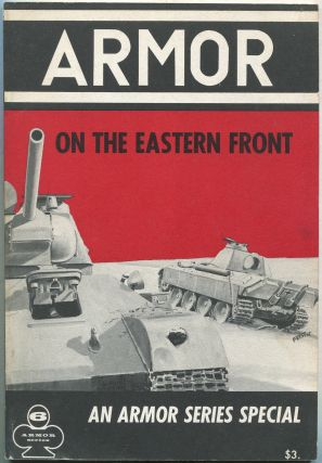Armor on the Eastern Front: Armor Series, Vol. 6