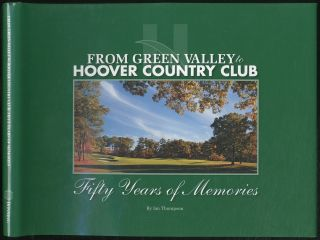 From Green Valley to Hoover Country Club: Fifty Years of Memories. Ian THOMPSON