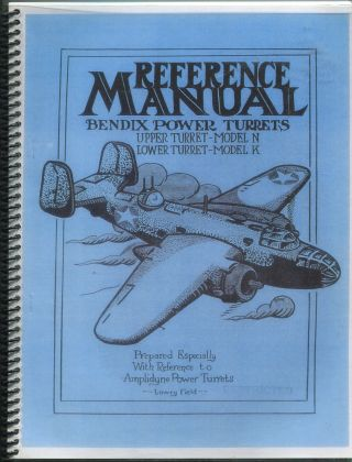 Reference Manual Bendix Power Turrets, Upper Turret - Model N, Lower Turret - Model K