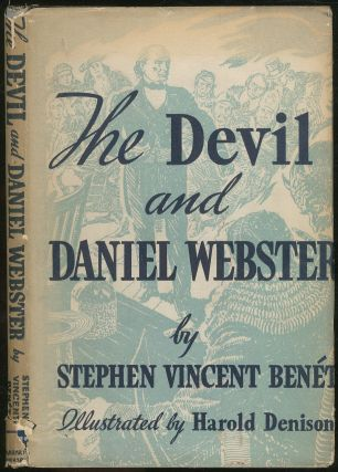 The Devil and Daniel Webster. Stephen Vincent BENET