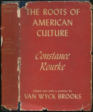 The Roots of American Culture and Other Essays