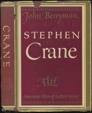Stephen Crane (The American Men of Letters Series)