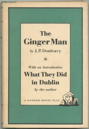 The Ginger Man: A Play