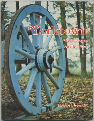 Yorktown: Reflections on the Past