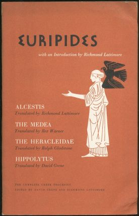 The Complete Greek Tragedies: Euripides: Alcestis, The Medea, The Heracleidae, Hippolytus