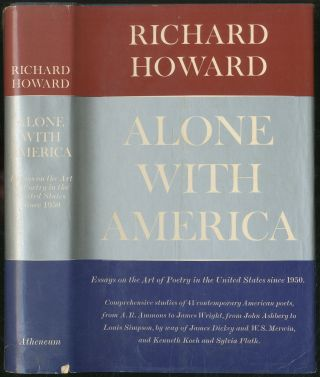 Alone with America. Essays on the Art of Poetry in the United States Since 1950