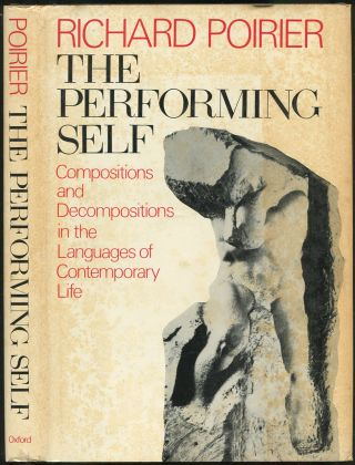 The Performing Self: Compositions and Decompositions in the Languages of Contemporary Life