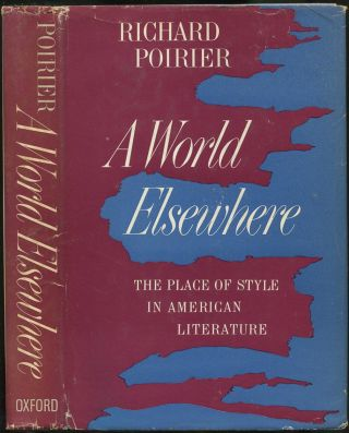 A World Elsewhere: The Place of Style in American Literature