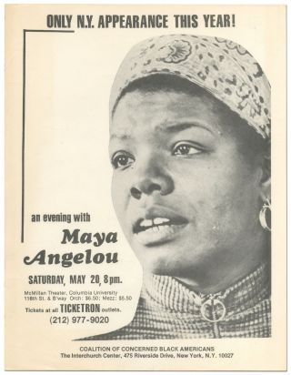 Flyer]: An Evening with Maya Angelou... McMillan Theater, Columbia University... Only N.Y....