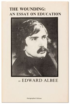 Archive for]: The Wounding: An Essay on Education. Edward ALBEE