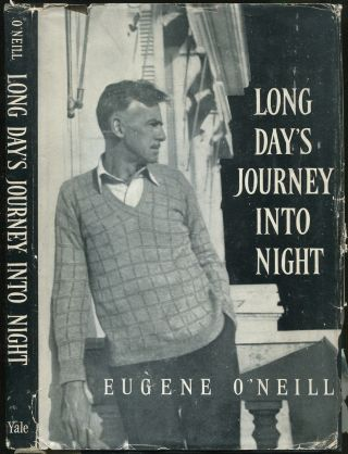 LONG DAY'S JOURNEY INTO NIGHT. Eugene O'NEILL