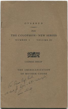 The Americanization of Mother Goose: Overrun from The Colophon: New Series, Number 3, Volume III