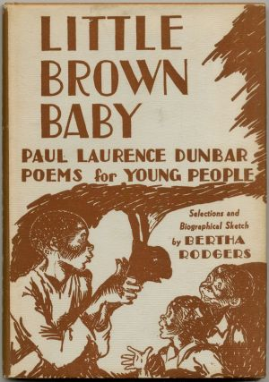 Little Brown Baby: Poems for Young People. Paul Laurence DUNBAR