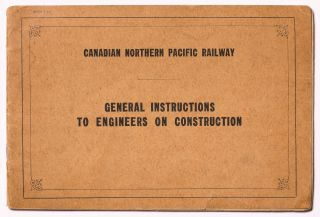 (Archive): Canadian North Pacific Railway Documents including Blueprints, Manuals, and Photographs