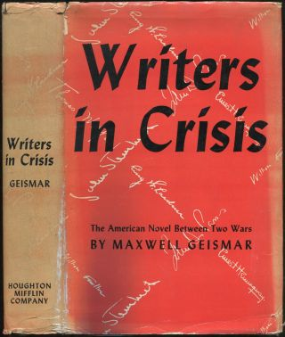 Writers in Crisis: The American Novel Between Two Wars