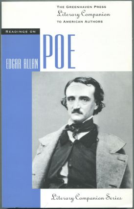Readings on Edgar Allan Poe: The Greenhaven Press Literary Companion to American Authors