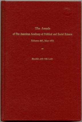 Blacks and the Law [in] The Annals. Volume 407. May, 1973