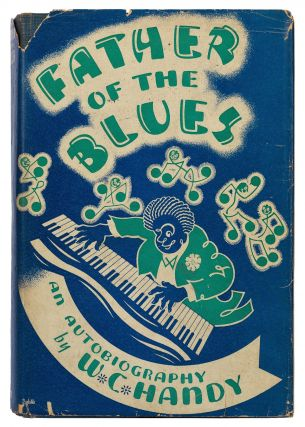 Father of the Blues: An Autobiography. W. C. HANDY