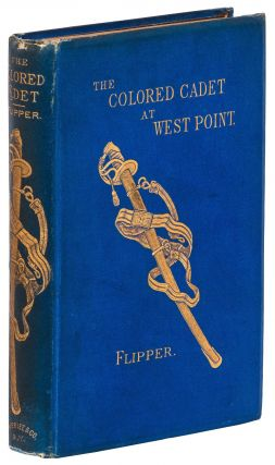 The Colored Cadet at West Point. Lieut. Henry Ossian FLIPPER