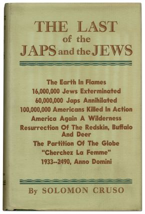 The Last of the Japs and the Jews. Solomon CRUSO