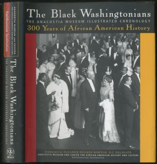The Black Washingtonians: The Anacostia Museum Illustrated Chronology