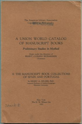A Union World Catalog of Manuscript Books: Preliminary Studies in Method: II: The Manuscript Book Collections of Spain and Portugal