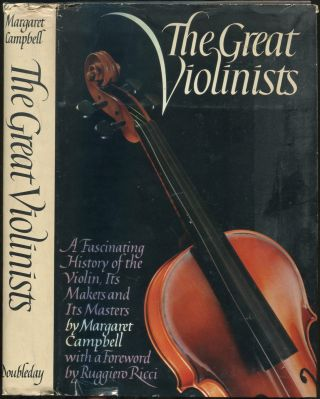 The Great Violinists. Margaret CAMPBELL