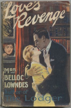 Love's Revenge. BELLOC LOWNDES Mrs.
