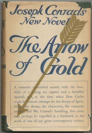 The Arrow of Gold: A Story Between Two Notes. Joseph CONRAD