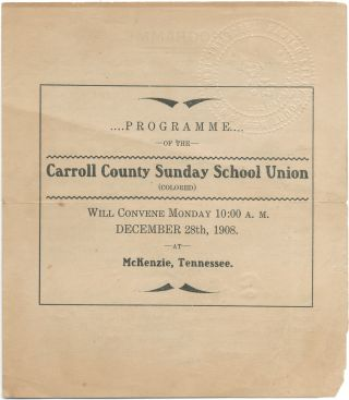 Programme of the Carroll County Sunday School Union (Colored), Will Convene Monday ... December...