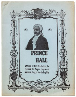 Cover title]: Prince Hall: Veteran of the Revolution, he founded 1st Negro chapter of Masons,...