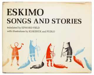 Eskimo Songs and Stories